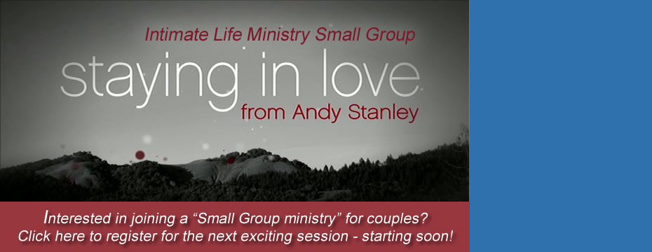 Intimate Life Small Group