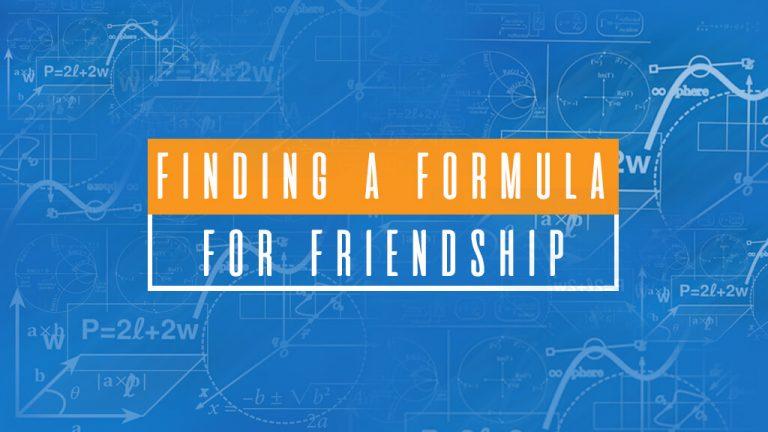 FindingAFormulaForFriendship