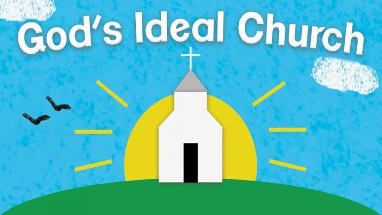 God's Ideal Church